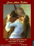 Sven Albin Redler oder: Die Welt gehört dem, der nicht fühlt (ebook)