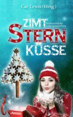 Zimtsternküsse: Weihnachtliche Liebesgeschichten (ebook)