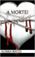A morte! (ebook)