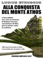 Alla conquista del Monte Athos (ebook)