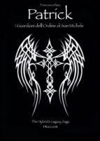 Patrick. I Guardiani dell'ordine di San Michele (ebook)