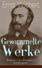 Gesammelte Werke: Romane + Erzählungen + Autobiografie (Vollständige Ausgaben)  (ebook)