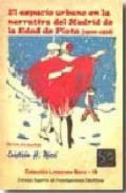 El espacio urbano en la narrativa del Madrid de la Edad de Plata (1900-1938) (ebook)
