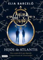 Hijos de Atlantis (Anima Mundi 2) (ebook)