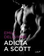 Adicta a Scott (ebook)