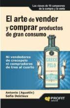 El arte de vender y comprar productos de gran consumo (ebook)