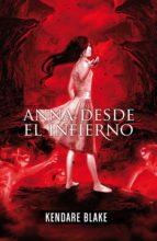 Anna desde el infierno (Anna vestida de sangre 2) (ebook)