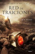 Red de traiciones (Profecía de Merlín 3) (ebook)
