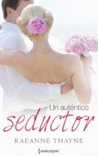 Un auténtico seductor (ebook)