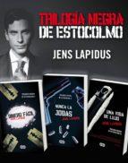 Trilogía Negra de Estocolmo (Pack ebooks): Dinero fácil, Nunca la jodas y Una vida de lujo (ebook)