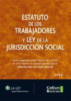 Estatuto de los trabajadores y Ley de la Jurisdicción Social (ebook)