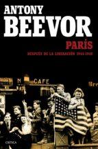 París después de la liberación: 1944-1949 (ebook)