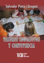 Valores educativos y convivencia (ebook)