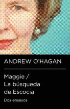 Maggie / La búsqueda de Escocia (Colección Endebate) (ebook)