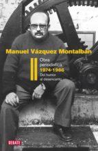 Obra periodística 1974-1986 (Obra periodística II) (ebook)