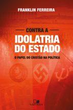 Contra a idolatria do Estado (ebook)