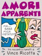 Amori Apparenti (ebook)