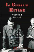 La guerra di Hitler vol. 1 (1933-1941) (ebook)