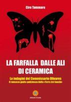 La farfalla dalle ali di ceramica (ebook)