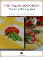 The Italian Cook Book - The Art of Eating Well (ebook)