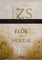 Élők és holtak (ebook)