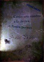 COMO UNA SOMBRA A LA DERIVA (PARTE 1) (ebook)