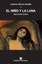 EL NIÑO Y LA LUNA (ebook)