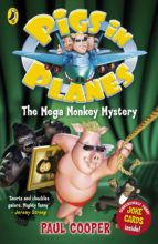 Pigs in Planes: The Mega Monkey Mystery (ebook)