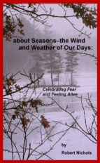 About Seasons--The Wind and Weather of Our Days (ebook)