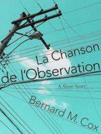 LA CHANSON DE L'OBSERVATION