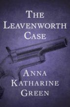 The Leavenworth Case (ebook)