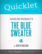 Quicklet on Jacqueline Novogratz's The Blue Sweater (CliffsNotes-like Book Summary) (ebook)