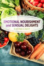Emotional Nourishment and Sensual Delights