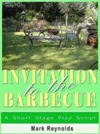 Invitation To The Barbecue (ebook)