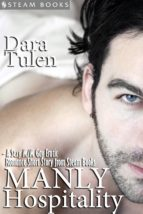 Manly Hospitality - A Sexy M/M Gay Erotic Romance Short Story from Steam Books (ebook)