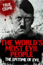 The World's Most Evil People (ebook)