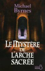 Le Mystère de l'arche sacrée (ebook)