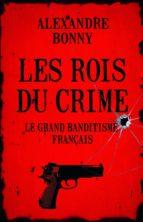 Les Rois du crime (ebook)