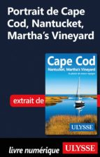 Portrait de Cape Cod, Nantucket, Martha's Vineyard (ebook)
