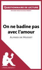 On ne badine pas avec l'amour d'Alfred de Musset (ebook)