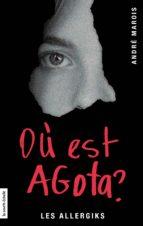 Où est Agota? (ebook)