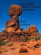 Reise in den Wilden Westen Amerikas (ebook)