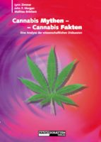 Cannabis Mythen - Cannabis Fakten (ebook)