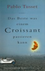 Das Beste, was einem Croissant passieren kann (ebook)