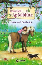 Ponyhof Apfelblüte 3 - Lotte und Goldstück (ebook)