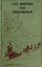 Among the Esquimaux or Adventures under the Arctic Circle (ebook)