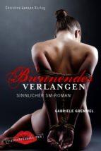 Brennendes Verlangen: Sinnlicher SM-Roman (ebook)