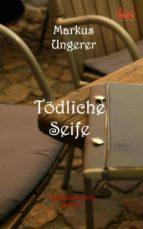 Tödliche Seife (03) (ebook)