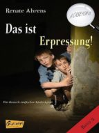 Das ist Erpressung! - A CASE FOR US, Band 2 (ebook)