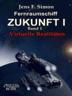 Fernraumschiff Zukunft I (Bd.1) (ebook)